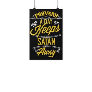 Proverb A Day Keeps Satan Away Christian Poster Wall Art Decor Gift Religious-Posters 2-11x17-JoyHip.Com