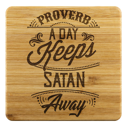 Proverb A Day Keeps Satan Away Cute Funny Drink Coasters Set Christian Gifts-Coasters-Bamboo Coaster - 4pc-JoyHip.Com