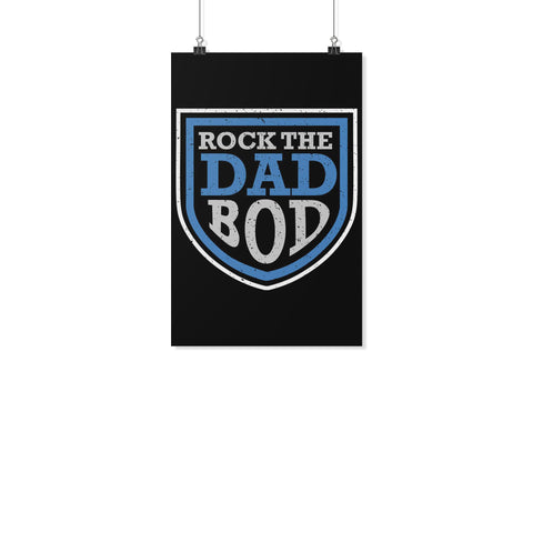 Rock The Dad Bod Funny Gifts For Men Poster Wall Art Home Room Decor Gift Ideas-Posters 2-11x17-JoyHip.Com