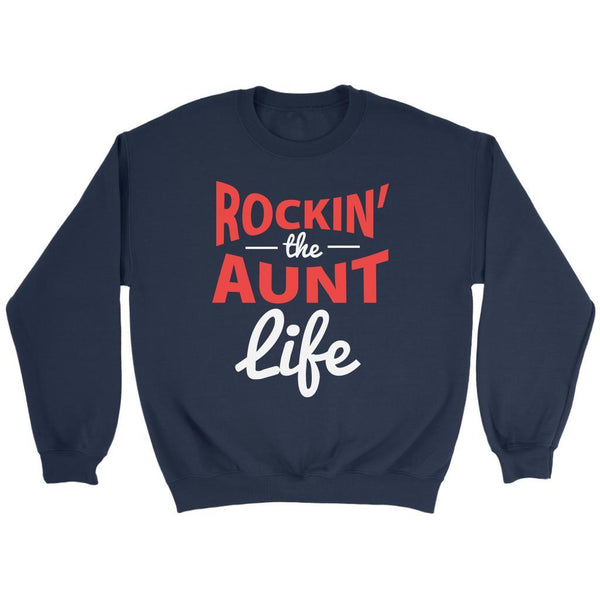 Rockin' The Aunt Life Classic Awesome Cute Funny Unique Gift Ideas Sweater-T-shirt-Crewneck Sweatshirt-Navy-JoyHip.Com