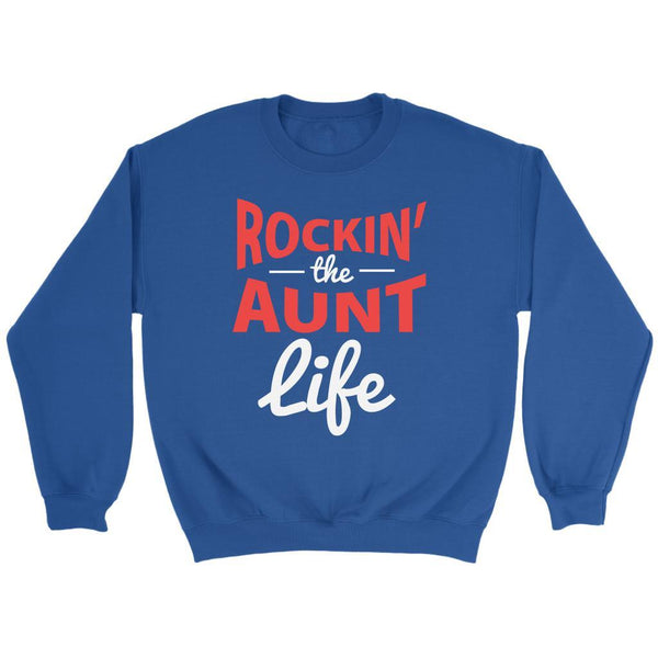 Rockin' The Aunt Life Classic Awesome Cute Funny Unique Gift Ideas Sweater-T-shirt-Crewneck Sweatshirt-Royal Blue-JoyHip.Com