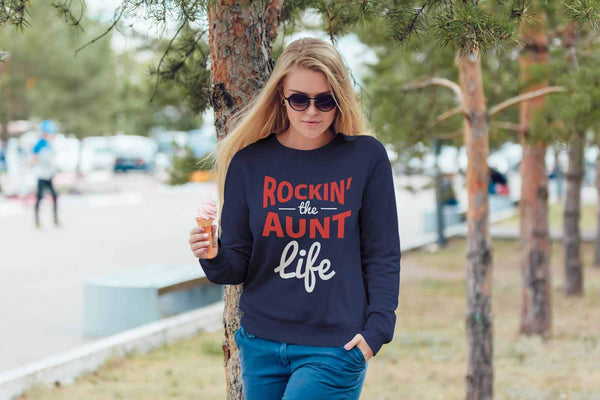 Rockin' The Aunt Life Classic Awesome Cute Funny Unique Gift Ideas Sweater-T-shirt-JoyHip.Com