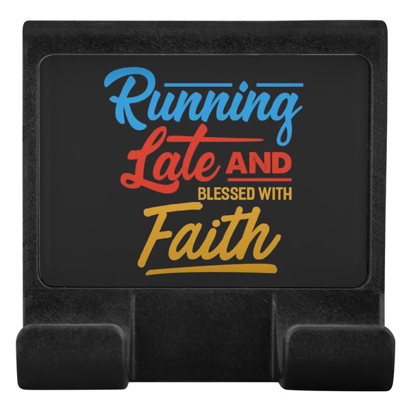 Running Late & Blessed With Faith Christian Cell Phone Monitor Holder For Laptop-Moniclip-Moniclip-JoyHip.Com