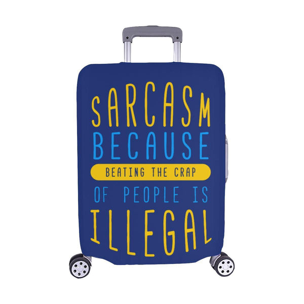 Sarcasm Because Beating The Crap Of People Is Illegal Travel Luggage Cover-M-Navy-JoyHip.Com