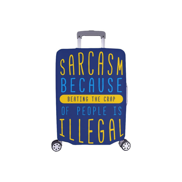 Sarcasm Because Beating The Crap Of People Is Illegal Travel Luggage Cover-S-Navy-JoyHip.Com