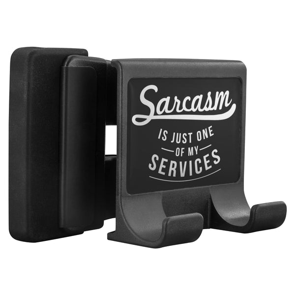 Sarcasm Is Just One Of My Services Funny Sarcastic Cell Phone Monitor Holder-Moniclip-Moniclip-JoyHip.Com