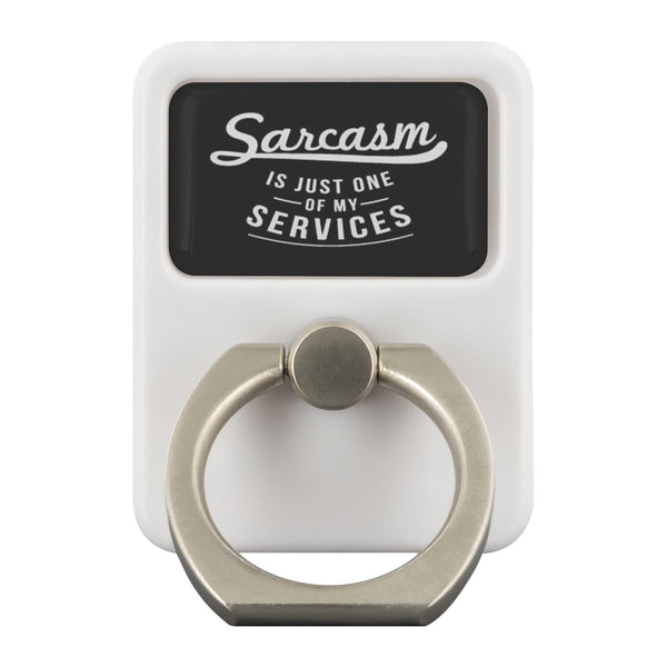 Sarcasm Is Just One Of My Services Funny Sarcastic Phone Ring Holder Kickstand-Ringr - Multi-Tool Accessory-Ringr - Multi-Tool Accessory-JoyHip.Com