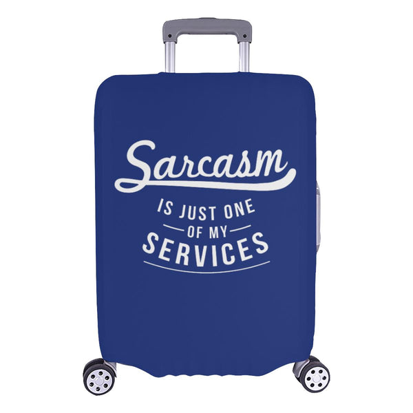 Sarcasm Is Just One Of My Services Sarcastic Travel Luggage Cover Protector-L-Navy-JoyHip.Com