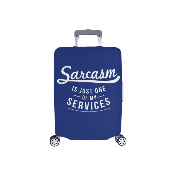 Sarcasm Is Just One Of My Services Sarcastic Travel Luggage Cover Protector-S-Navy-JoyHip.Com