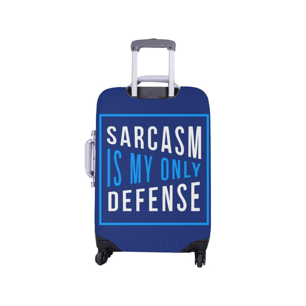 Sarcasm Is My Only Defense Sarcastic Travel Luggage Cover Suitcase Protector-JoyHip.Com