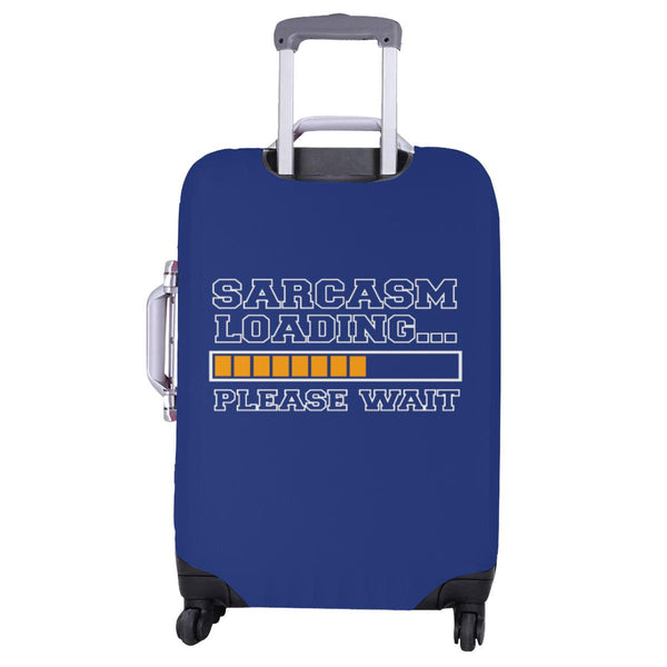 Sarcasm Loading Please Wait Sarcastic Travel Luggage Cover Suitcase Protector-JoyHip.Com