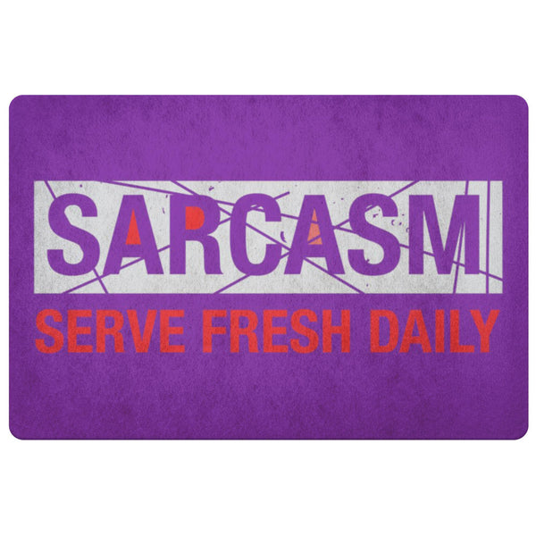 Sarcasm Serve Fresh Daily 18X26 Door Mat Unique Sarcastic Gifts Ideas-Doormat-Purple-JoyHip.Com