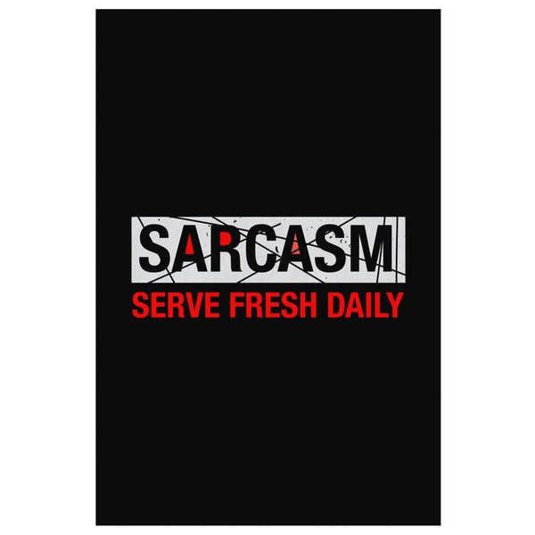 Sarcasm Serve Fresh Daily Canvas Wall Art Room Decor Funny Sarcastic Gift Ideas-Canvas Wall Art 2-8 x 12-JoyHip.Com