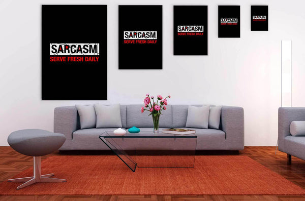 Sarcasm Serve Fresh Daily Canvas Wall Art Room Decor Funny Sarcastic Gift Ideas-Canvas Wall Art 2-JoyHip.Com