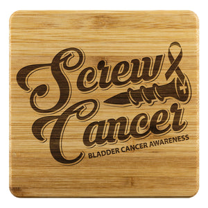 Screw Cancer Bladder Cancer Awareness Drink Coasters Set Gifts Idea-Coasters-Bamboo Coaster - 4pc-JoyHip.Com