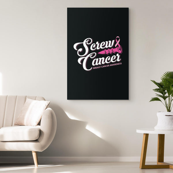 Screw Cancer Breast Cancer Awareness Canvas Wall Art Room Decor Home Gift Ideas-Canvas Wall Art 2-JoyHip.Com