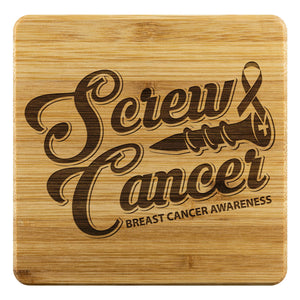 Screw Cancer Breast Cancer Awareness Drink Coasters Set Gifts Idea-Coasters-Bamboo Coaster - 4pc-JoyHip.Com
