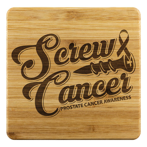Screw Prostate Cancer Cool Drink Coasters Set Gifts Idea-Coasters-Bamboo Coaster - 4pc-JoyHip.Com