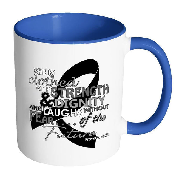 She Is Clothed With Strength Dignity Laughs Without Fear Of The Future Melanoma-Drinkware-Accent Mug - Blue-JoyHip.Com
