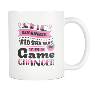 She Remember Who She Was And The Game Changed Inspirational Motivational Quotes White 11oz Coffee Mug-Drinkware-Motivational Quotes White 11oz Coffee Mug-JoyHip.Com