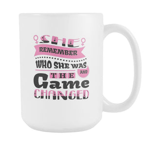 She Remember Who She Was And The Game Changed Inspirational Motivational Quotes White 15oz Coffee Mug-Drinkware-Motivational Quotes White 15oz Coffee Mug-JoyHip.Com