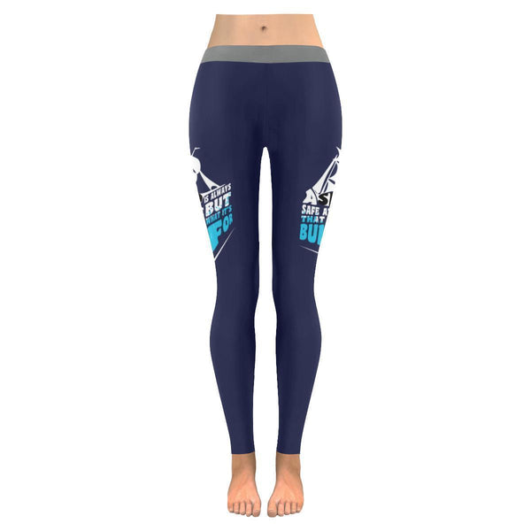 Ship Is Safe At Shore That Is Not What Its Built For Motivational Women Leggings-JoyHip.Com