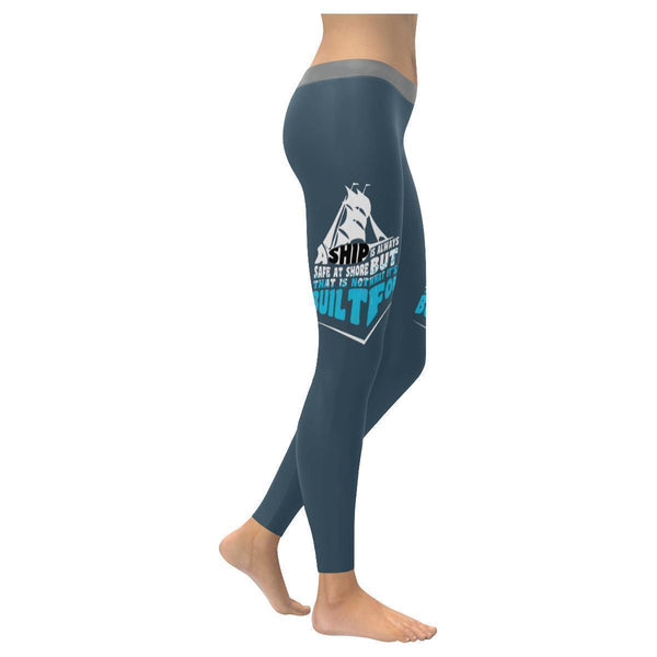 Ship Is Safe At Shore That Is Not What Its Built For Motivational Women Leggings-XXS-Grey-JoyHip.Com