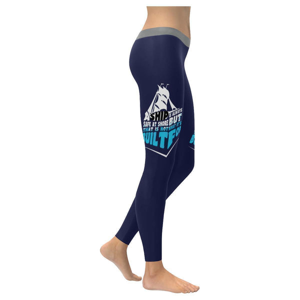 Ship Is Safe At Shore That Is Not What Its Built For Motivational Women Leggings-XXS-Navy-JoyHip.Com
