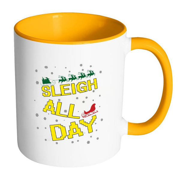 Sleigh All Day Funny Ugly Christmas Sweater 11oz Accent Coffee Mug (7 Colors)-Drinkware-Accent Mug - Orange-JoyHip.Com