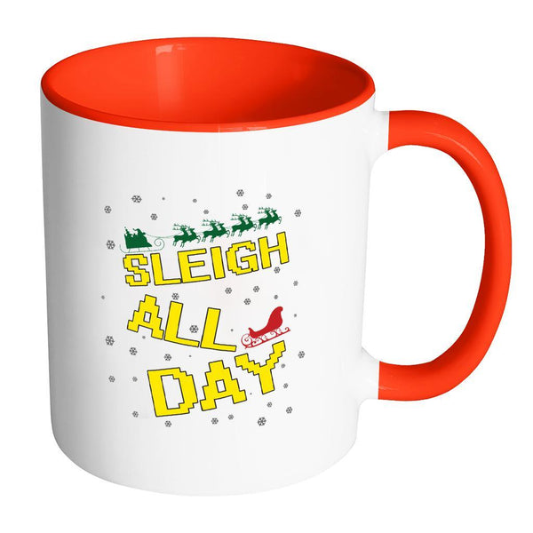 Sleigh All Day Funny Ugly Christmas Sweater 11oz Accent Coffee Mug (7 Colors)-Drinkware-Accent Mug - Red-JoyHip.Com