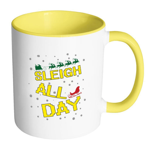 Sleigh All Day Funny Ugly Christmas Sweater 11oz Accent Coffee Mug (7 Colors)-Drinkware-Accent Mug - Yellow-JoyHip.Com