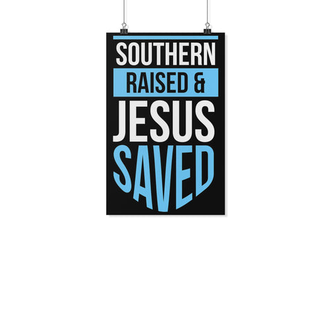 Southern Raised Jesus Saved Christian Poster Wall Art Room Decor Gift Religious-Posters 2-11x17-JoyHip.Com