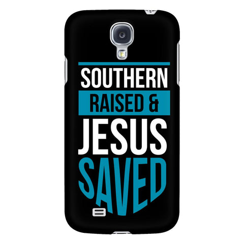 Southern Raised & Jesus Saved iPhone 6/6s/7/7s/8 Plus Case Christian Bible Verses Inspirational Scripture Quote-Phone Cases-Galaxy S4-JoyHip.Com