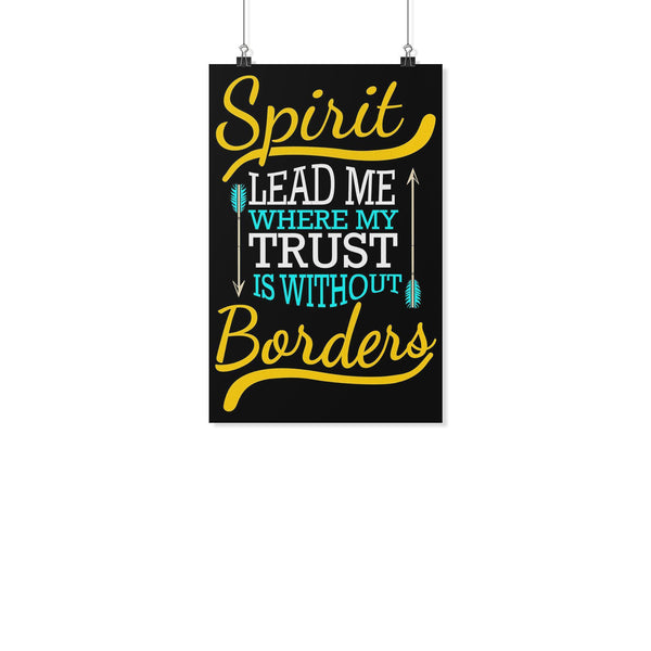 Spirit Lead Me Where My Trust Is Without Borders Christian Poster Wall Art Room-Posters 2-11x17-JoyHip.Com