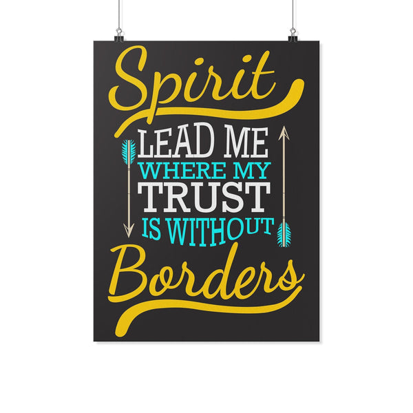 Spirit Lead Me Where My Trust Is Without Borders Christian Poster Wall Art Room-Posters 2-18x24-JoyHip.Com