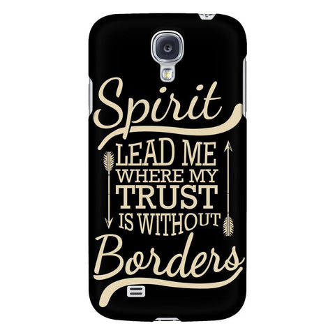 Spirit Lead Me Where My Trust Is Without Borders iPhone 6/6s/7/7s/8 Plus Case Christian Bible Verses Inspirational Scripture Quote-Phone Cases-Galaxy S4-JoyHip.Com
