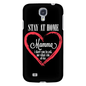 Stay At Home Mamma I Dare You To Ask Me What I Do All Day iPhone7/7s/8 Plus Case-Phone Cases-Galaxy S4-JoyHip.Com