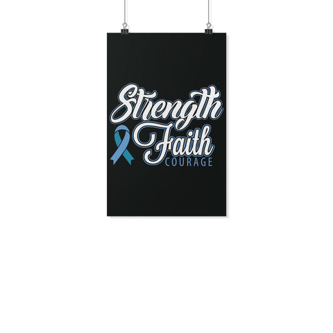 Strength Faith Courage Prostate Cancer Motivational Posters Ideas Wall Decor-Posters 2-11x17-JoyHip.Com