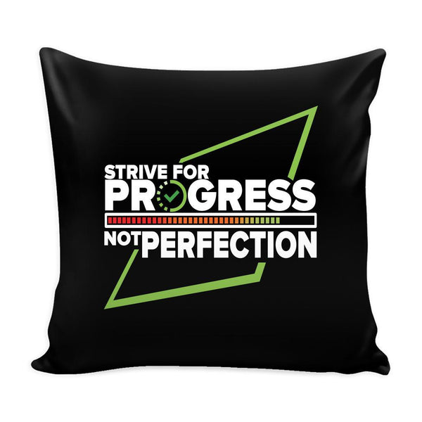 Strive For Progress Not Perfection Inspirational Motivational Quotes Decorative Throw Pillow Cases Cover(9 Colors)-Pillows-Black-JoyHip.Com