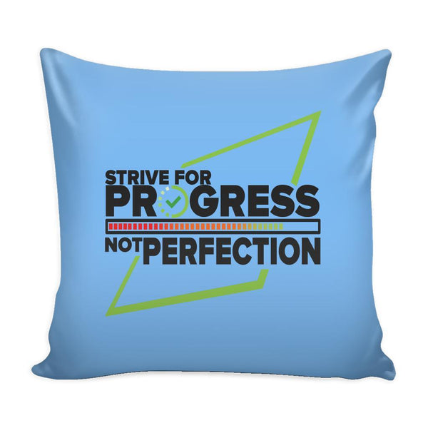 Strive For Progress Not Perfection Inspirational Motivational Quotes Decorative Throw Pillow Cases Cover(9 Colors)-Pillows-Blue-JoyHip.Com