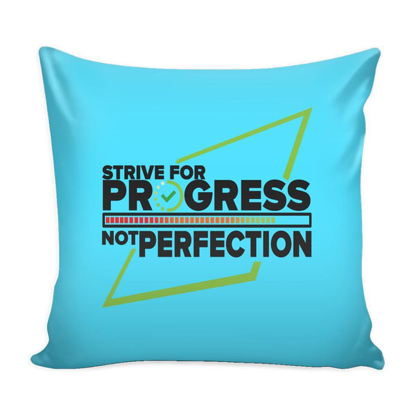 Strive For Progress Not Perfection Inspirational Motivational Quotes Decorative Throw Pillow Cases Cover(9 Colors)-Pillows-Cyan-JoyHip.Com