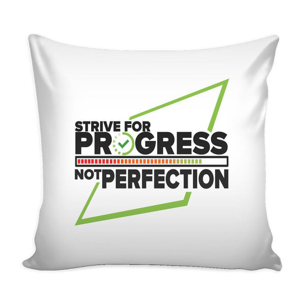 Strive For Progress Not Perfection Inspirational Motivational Quotes Decorative Throw Pillow Cases Cover(9 Colors)-Pillows-White-JoyHip.Com