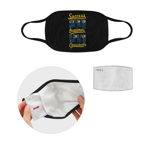 Success Comes From What You Do Consistently Washable Reusable Cloth Face Mask-Face Mask-S-Black-JoyHip.Com