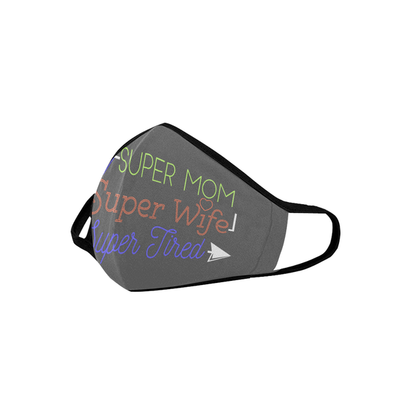 Super Mom Super Tired Mothers Day Washable Reusable Face Mask With Filter Pocket-Face Mask-JoyHip.Com