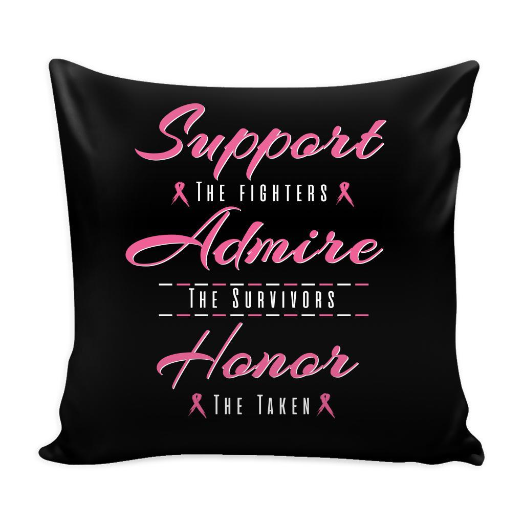 Support The Fighters Admire The Survivors Honor The Taken Breast Cancer Awareness Pink Ribbon Decorative Throw Pillow Cases Cover(9 Colors)-Pillows-Black-JoyHip.Com