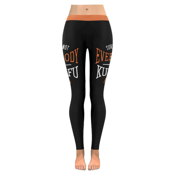 Surely Not Everybody Was Kung Fu Fighting Humor Gag Funny Quotes Womens Leggings-JoyHip.Com