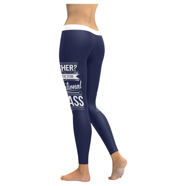 Teacher? I Prefer The Term Educational Badass Funny Gift Ideas Womens Leggings-JoyHip.Com
