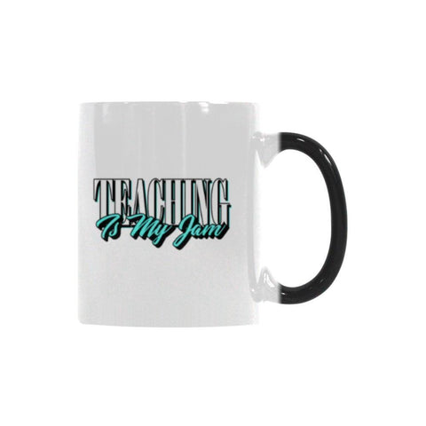 Teaching Is My Jam Teacher Color Changing/Morphing 11oz Coffee Mug-Morphing Mug-One Size-JoyHip.Com