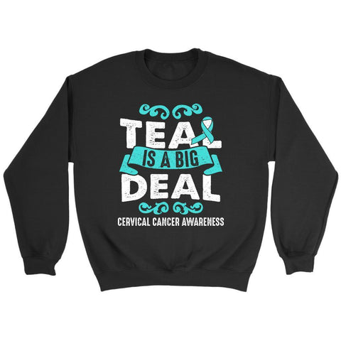 Teal Is A Big Deal Cervical Cancer Awareness Product Merchandise Unique Sweater-T-shirt-Crewneck Sweatshirt-Black-JoyHip.Com