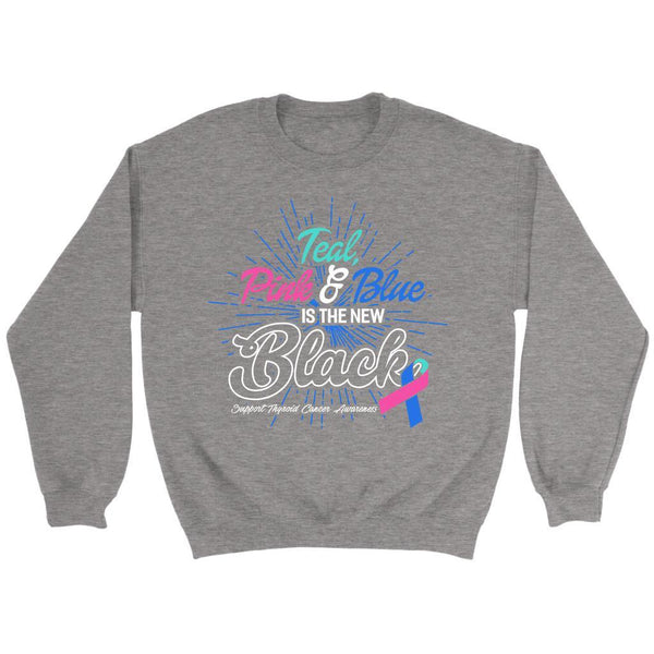 Teal Pink & Blue Is The New Black Support Thyroid Cancer Awareness Gift Sweater-T-shirt-Crewneck Sweatshirt-Grey-JoyHip.Com